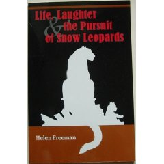 """Life, laughter and the pursuit of snow leopards"""