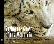 Saving the ghost of the mountain by Sy Montgomery and Nic Bishop